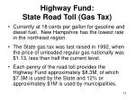 highway fund state road toll gas tax