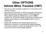 other options vehicle miles traveled vmt