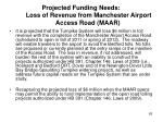 projected funding needs loss of revenue from manchester airport access road maar