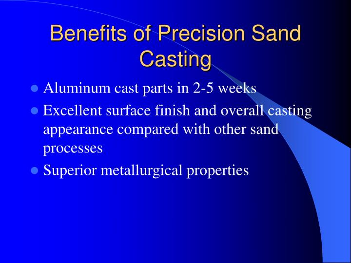 Benefits of Precision Sand Casting