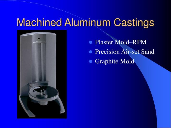 Machined Aluminum Castings