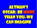 altman s oscar be more than you we can imagine