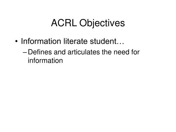 ACRL Objectives