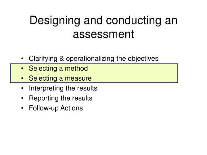 Designing and conducting an assessment