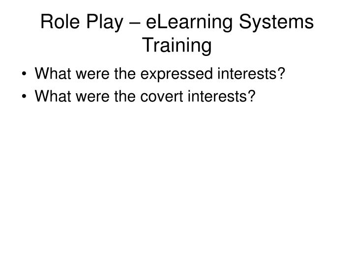 Role Play – eLearning Systems Training