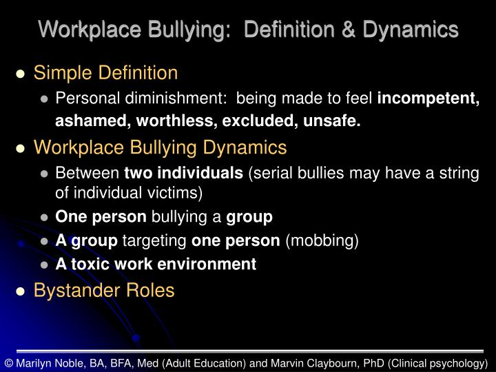 Workplace bullying definition dynamics