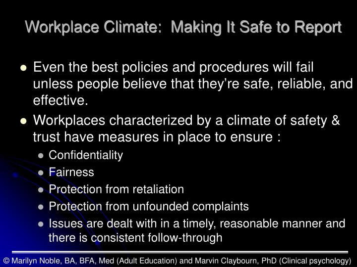 Workplace Climate:  Making It Safe to Report