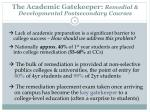 the academic gatekeeper remedial developmental postsecondary courses