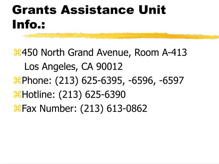 Grants Assistance Unit Info.: