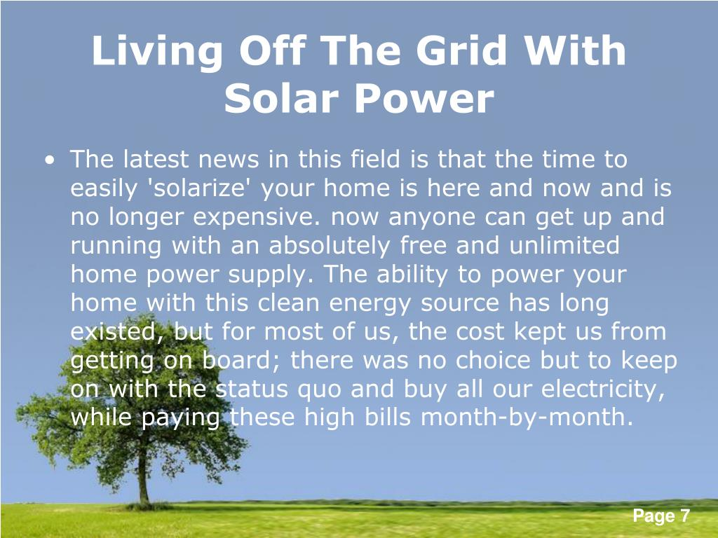 Living Off The Grid With Solar Power