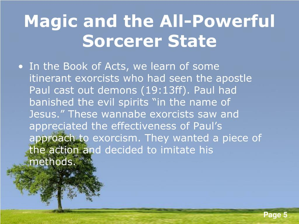 Magic and the All-Powerful Sorcerer State
