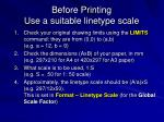 before printing use a suitable linetype scale