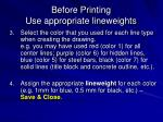 before printing use appropriate lineweights2