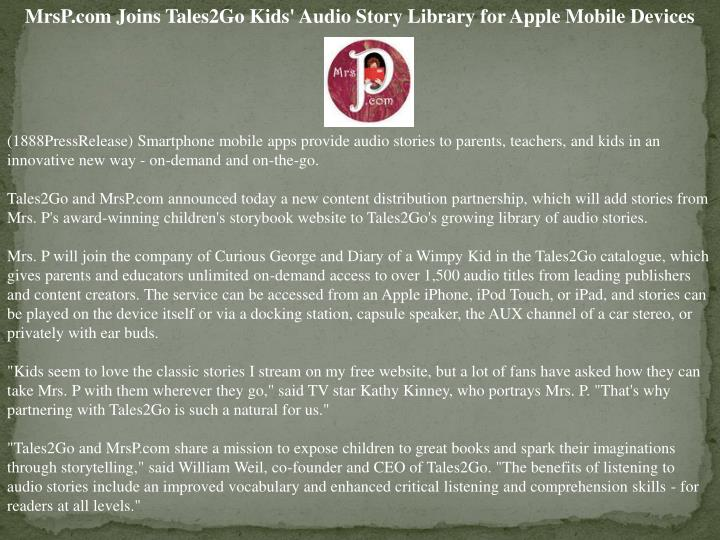 MrsP.com Joins Tales2Go Kids' Audio Story Library for Apple Mobile Devices