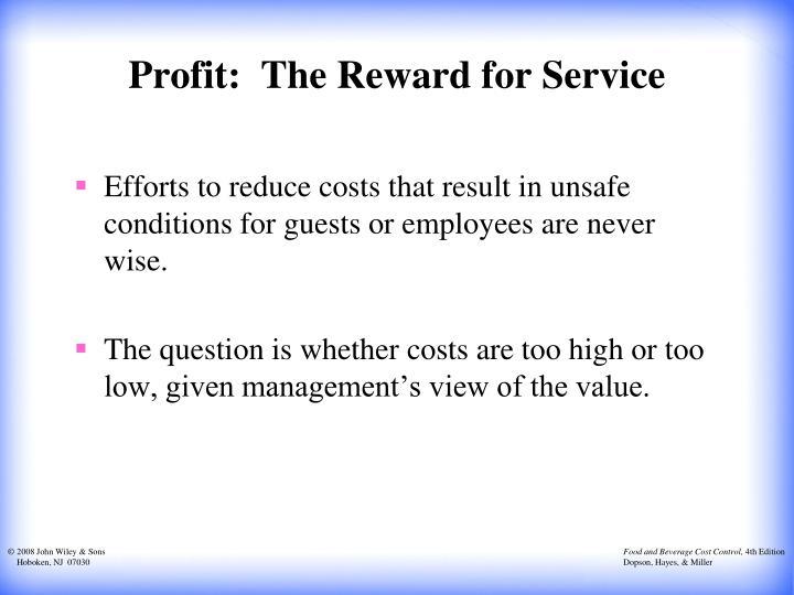 Profit:  The Reward for Service