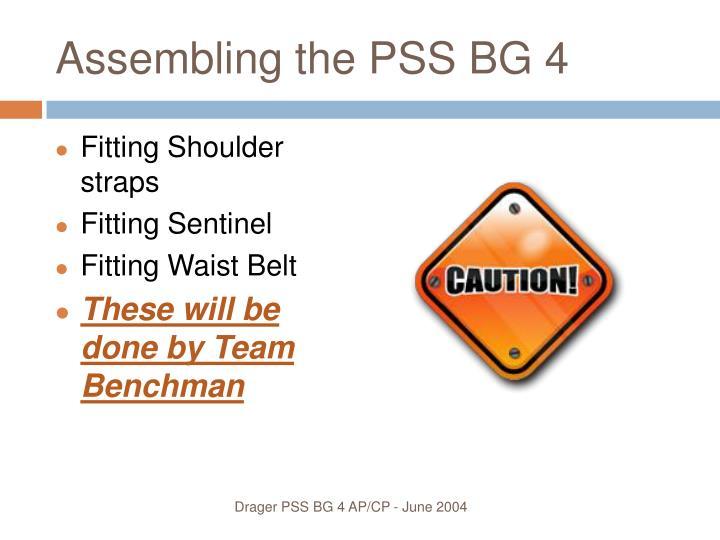 Assembling the PSS BG 4
