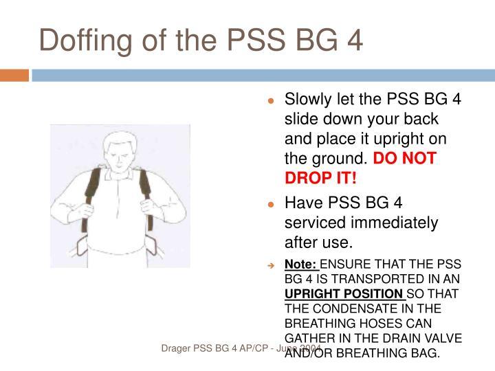 Doffing of the PSS BG 4