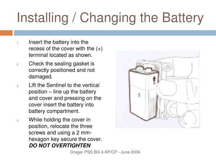 Installing / Changing the Battery