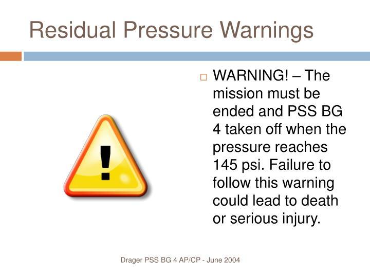 Residual Pressure Warnings