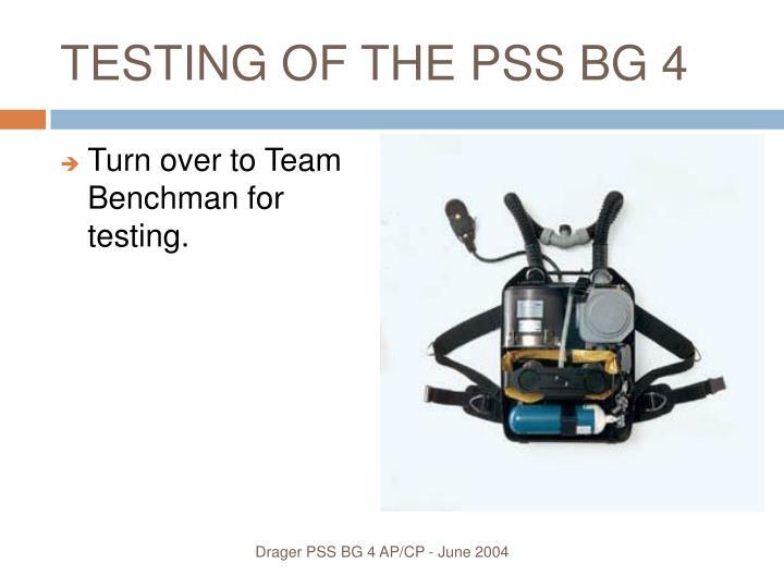 TESTING OF THE PSS BG 4