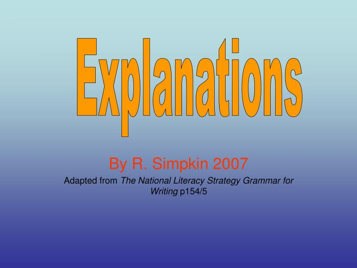 By r simpkin 2007 adapted from the national literacy strategy grammar for writing p154 5
