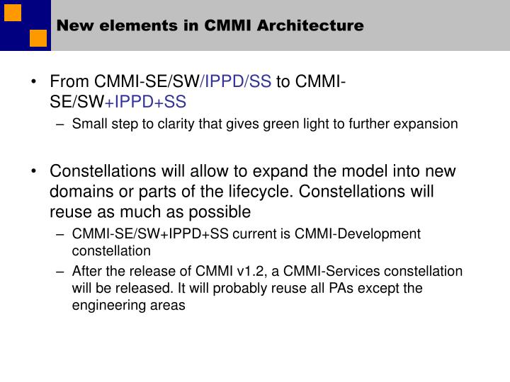 New elements in CMMI Architecture