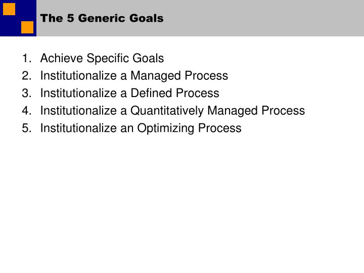 The 5 Generic Goals