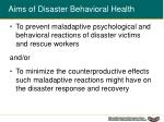 aims of disaster behavioral health