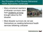 key principles of post disaster behavioral health approaches continued