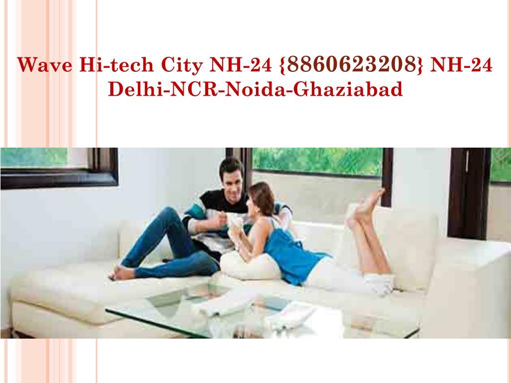 wave hi tech city nh 24 8860623208 nh 24 delhi ncr noida ghaziabad l.