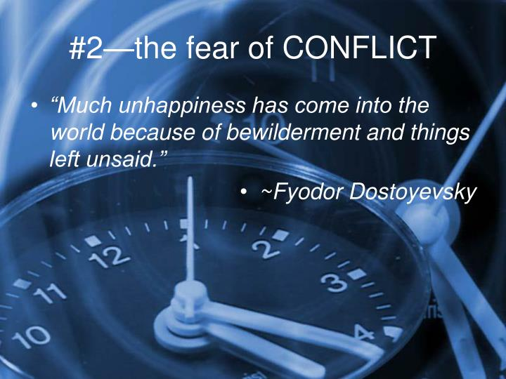 #2—the fear of CONFLICT