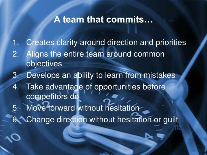 A team that commits…