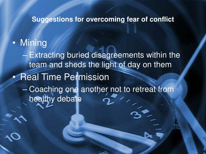Suggestions for overcoming fear of conflict