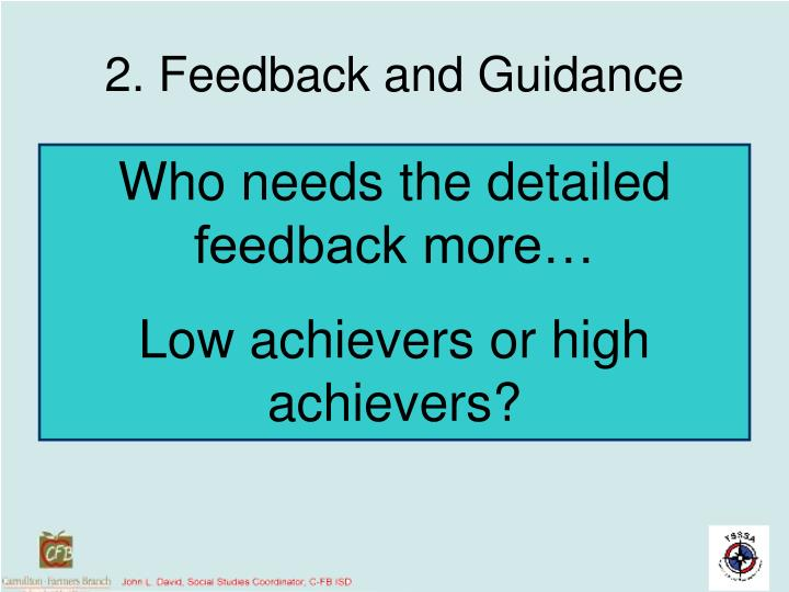 2. Feedback and Guidance