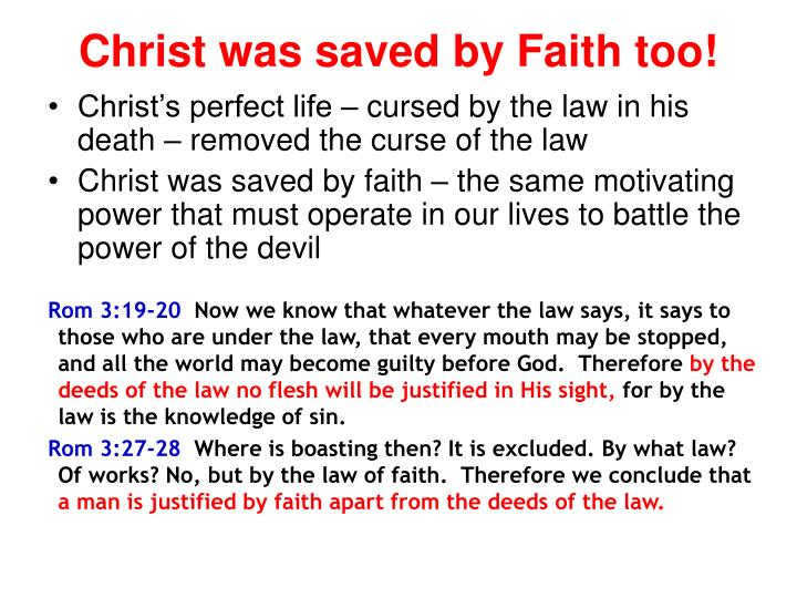 Christ was saved by Faith too!