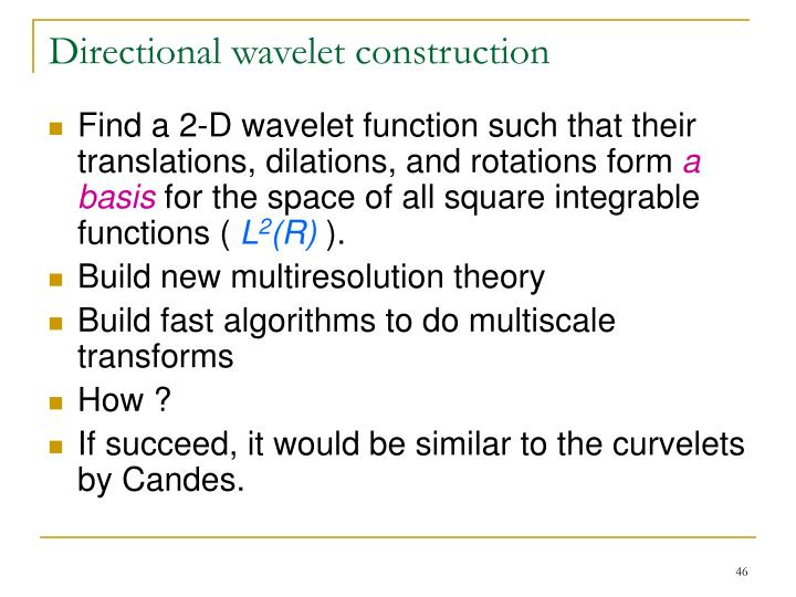Directional wavelet construction