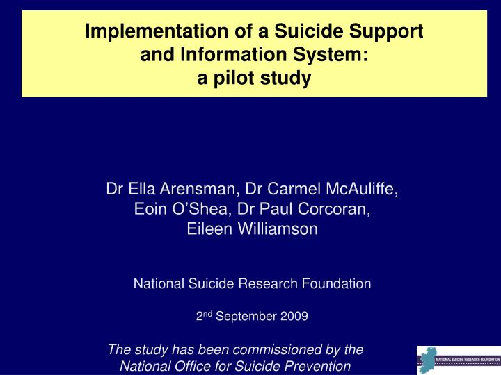 Implementation of a suicide support and information system a pilot study