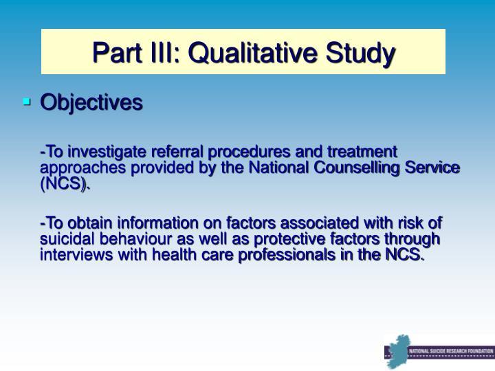 Part III: Qualitative Study