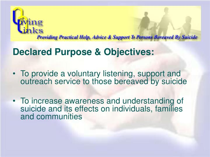Declared Purpose & Objectives: