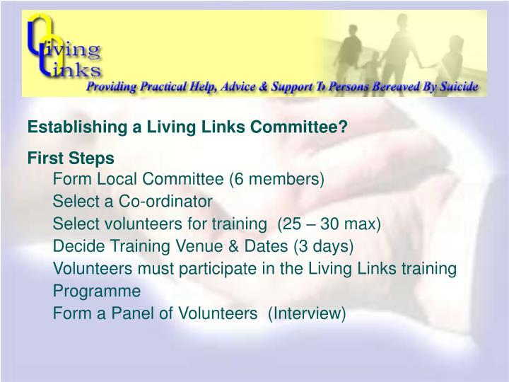 Establishing a Living Links Committee?