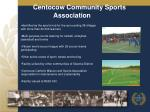 centocow community sports association