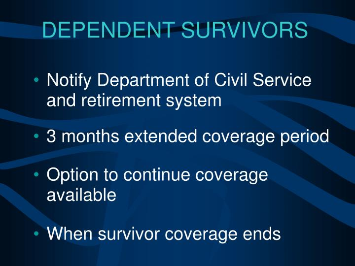 Notify Department of Civil Service and retirement system