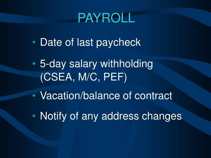 Date of last paycheck