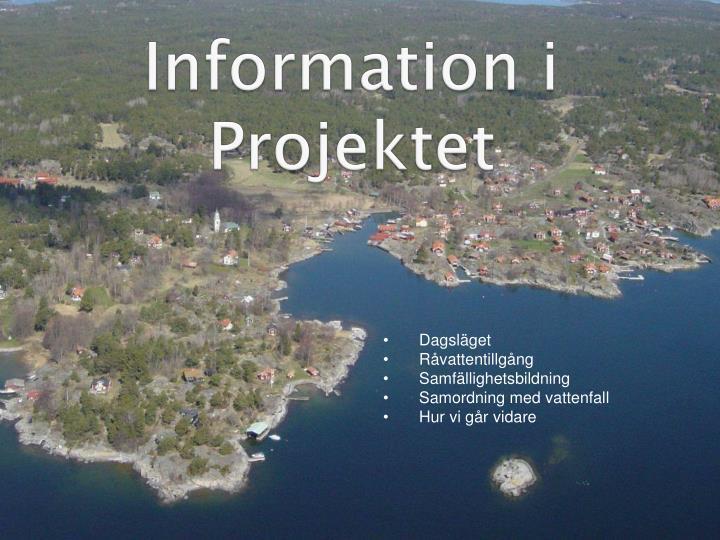 Information i Projektet