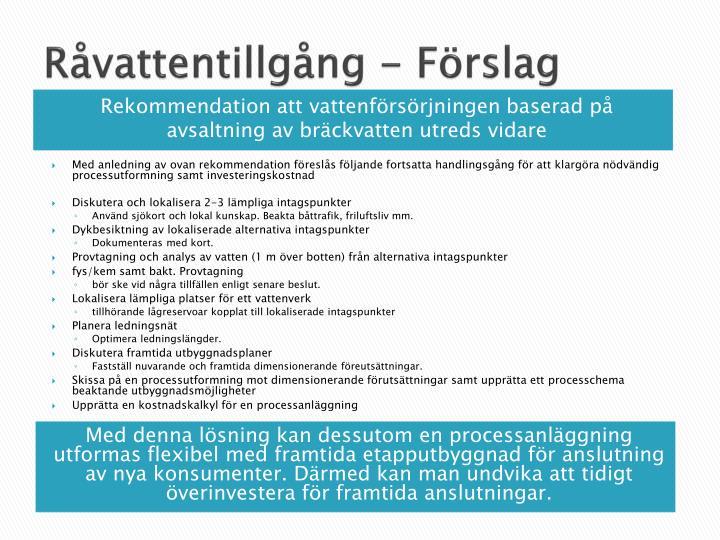Råvattentillgång - Förslag