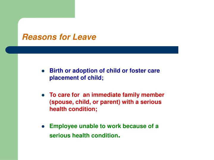 Birth or adoption of child or foster care placement of child;
