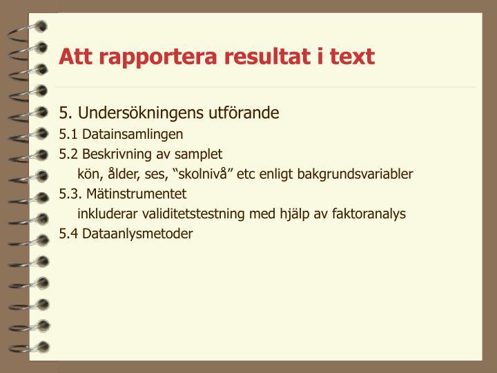 Att rapportera resultat i text