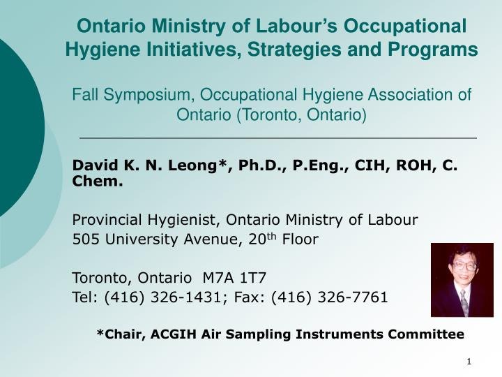 Ontario Ministry of Labour's Occupational Hygiene Initiatives, Strategies and Programs