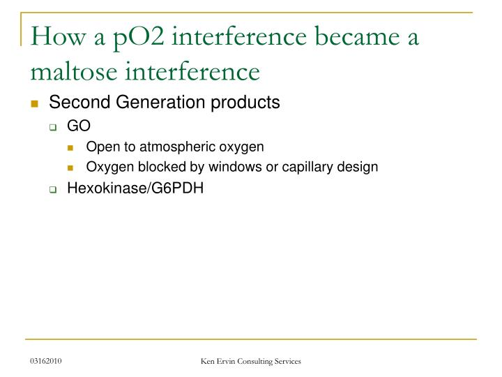 How a pO2 interference became a maltose interference