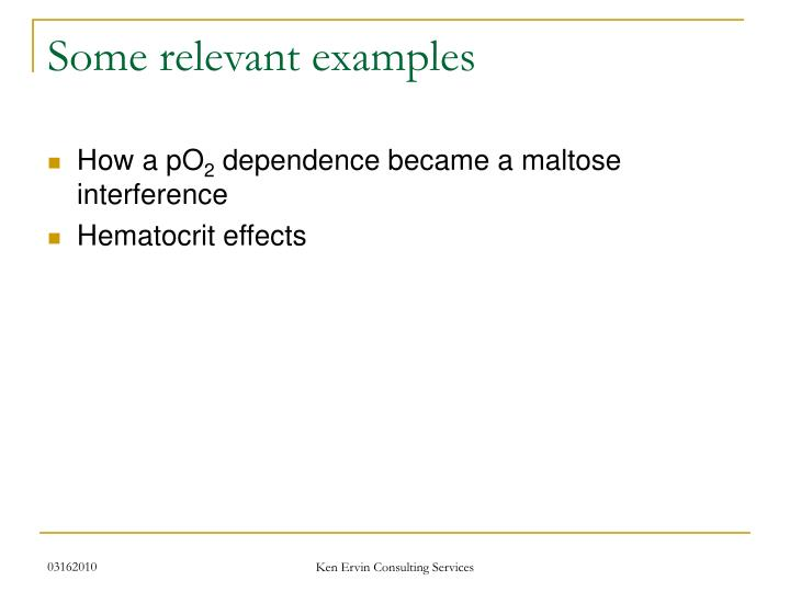 Some relevant examples